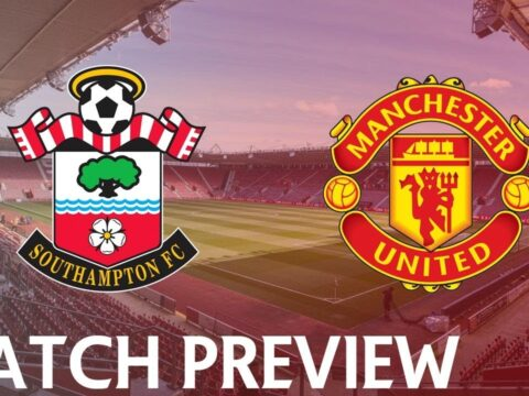 Southampton vs Manchester United Preview