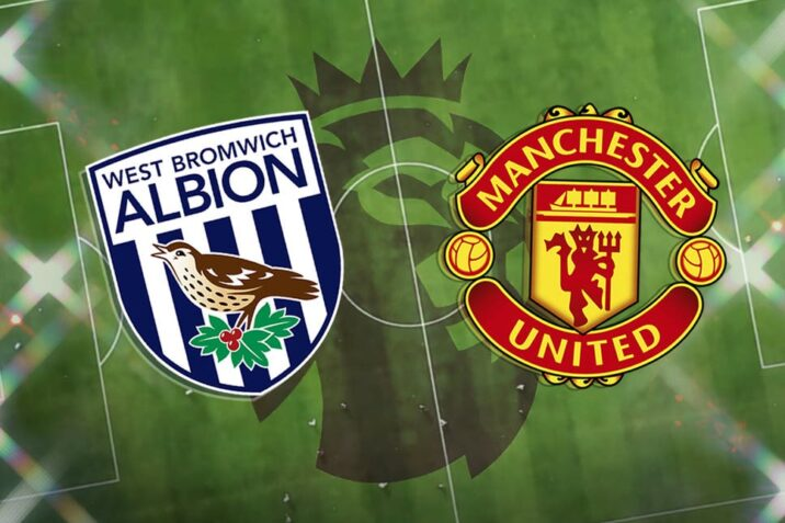West Brom vs Manchester United Preview